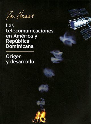 Las Telecomunicaciones en America y Repulica Dominicana Origen y desarrollo012