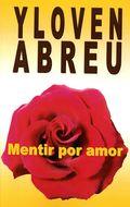 Mentir por amor262