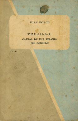 Bosch Trujillo Causas De Una Tirania